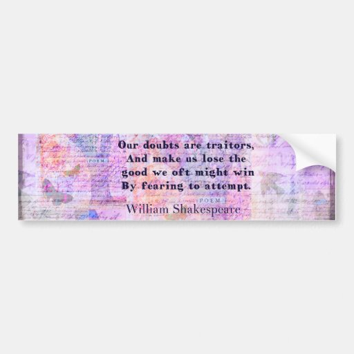 Shakespeare quote COURAGE FEAR with art Bumper Stickers