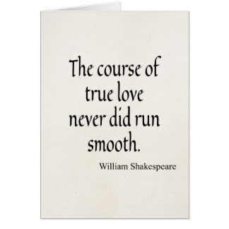 Shakespeare Quote Course of True Love Run Smooth Card