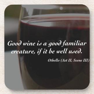 Shakespeare Quote Good Wine Coaster