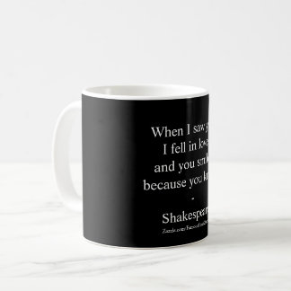 Shakespeare Quote - I Fell In Love Coffee Mug