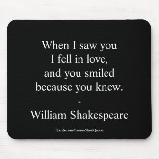 Shakespeare Quote - I Fell In Love Mouse Pad