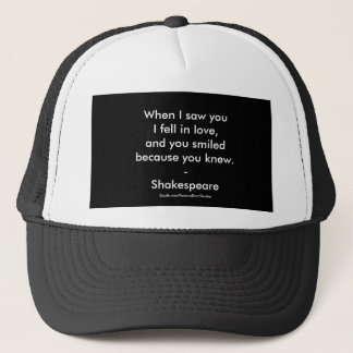 Shakespeare Quote - I Fell In Love Trucker Hat