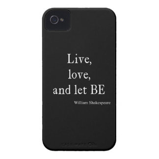 Shakespeare Quote Live, Love, and Let Be Quotes Case-Mate iPhone 4 Case