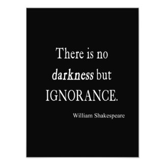 Shakespeare Quote No Darkness but Ignorance Quotes Photographic Print