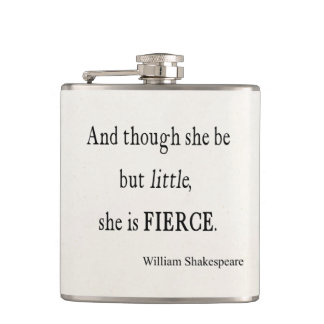 Shakespeare Quote She Be Little But Fierce Quotes Hip Flask