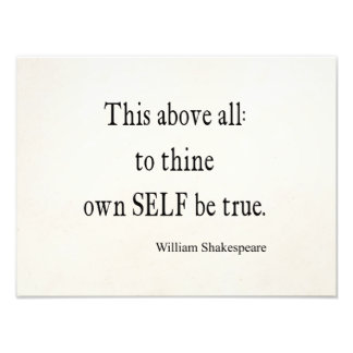 Shakespeare Quote To Thine Own Self Be True Quotes Art Photo