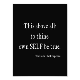 Shakespeare Quote To Thine Own Self Be True Quotes Photo