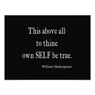Shakespeare Quote To Thine Own Self Be True Quotes Photograph