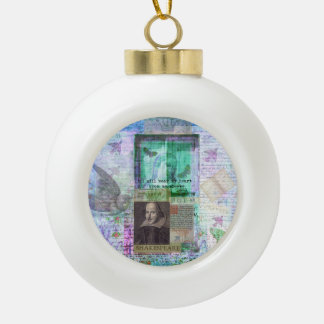 Shakespeare romantic whimsical LOVE quote with art Ceramic Ball Decoration