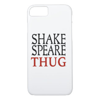 Shakespeare Thug iPhone 7 case