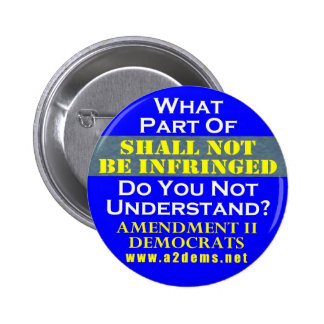 Shall Not Be Infringed 2 25 Button