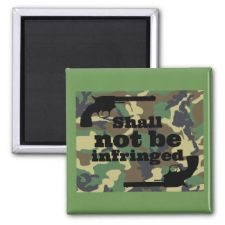 Shall Not Be Infringed Camo Pin - Patriot Pride Magnet