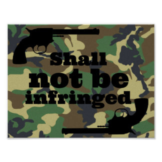 Shall Not Be Infringed on Camo Background Poster
