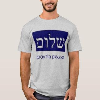 shalom, i pray for peace T-Shirt