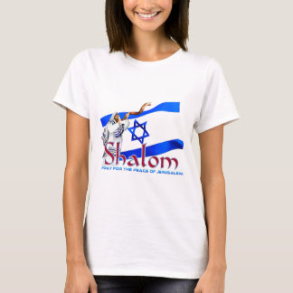 SHALOM Pray for Peace of Jerusalem T-Shirt