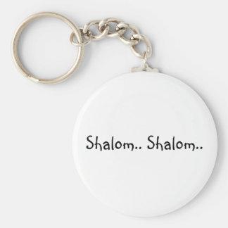 Shalom.. Shalom.. - Key Chain