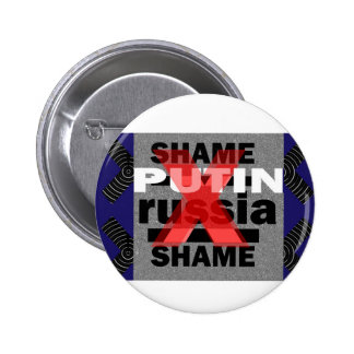 Shame PUTIN  Russia Dictator Voilent ANTI-social D Buttons
