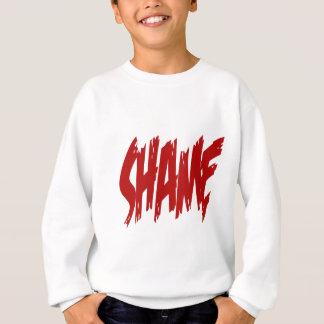 Shame Sweatshirt