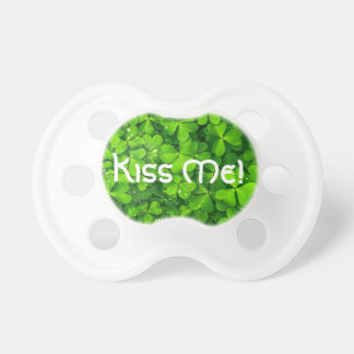 Shamrocks Clover Leaves St. Patrick's Day Kiss Me Pacifiers