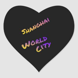 Shanghai world city, colorful text art heart sticker