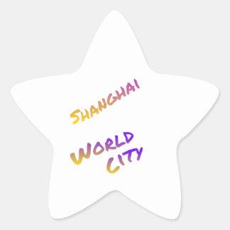 Shanghai world city, colorful text art star sticker