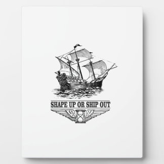 shape up or ship out boat plaques
