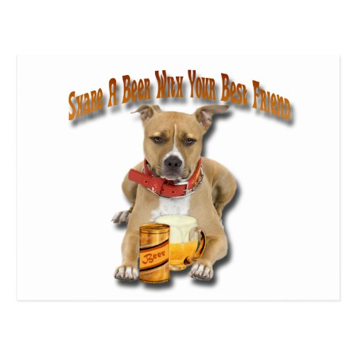 Share A Beer With American Staffordshire Terrier Postcards