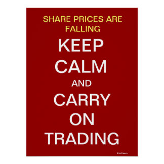 Share Prices Fall Keep Calm Inspirational Trader Poster