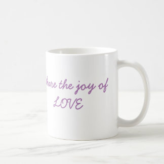 Share The Joy of LOVE Coffee Mug
