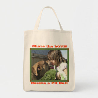 Share the LOVE! and Rescue a Pit Bull Grocery Tote Bag