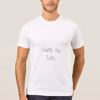 Share the Love - Typography, Cool T-Shirt