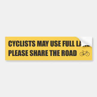 Share The Road - Cyclists May Use Full Lane Bumper Sticker