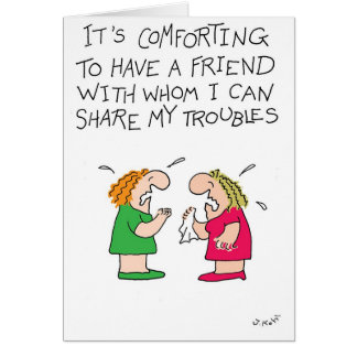 Share Troubles Card