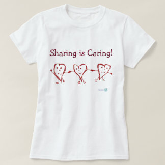 Sharing is Caring! Polyamory T-Shirt