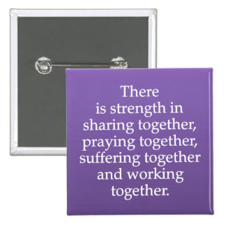 Sharing, Praying, and Working Together 15 Cm Square Badge