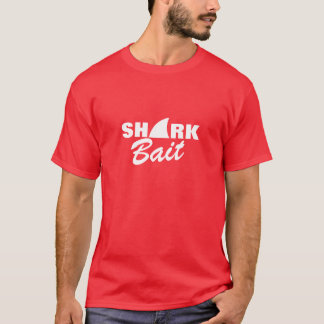 Shark bait tee shirt