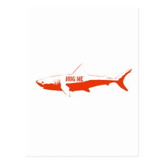 Shark, so hug me! post card