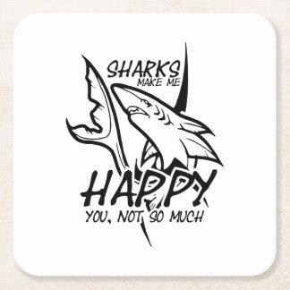 Sharks Make Me Happy Funny Square Paper Coaster