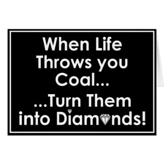 Sharnia's Coal Diamonds Quote Greeting Cards (Blk)