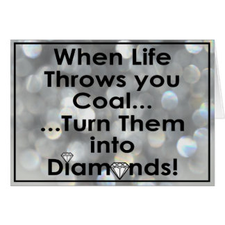 Sharnia's Coal Diamonds Quote Greeting Cards (Dia)