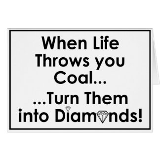 Sharnia's Coal Diamonds Quote Greeting Cards (Wht)