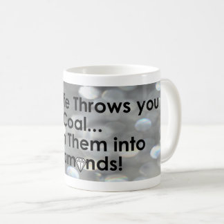 Sharnia's Coal Diamonds Quote Mugs (Dia)