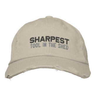 Sharpest Tool Embroidered Hats