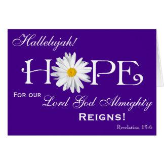 Shasta Daisy Hope Hallelujah! Lord God reigns! Card