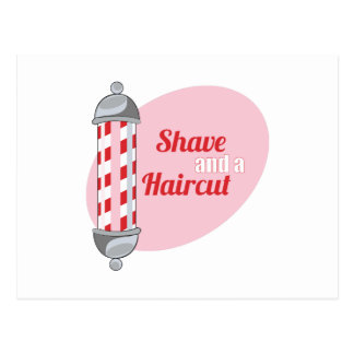Shave and a Haircut Post Cards