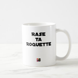 SHAVE MT ROCKET - Word games - François Ville Coffee Mug