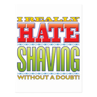 Shaving Hate Post Cards