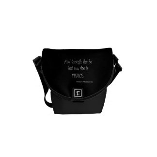 She Be But Little She is Fierce Shakespeare Quote Courier Bags
