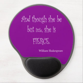 She Be Little She Is Fierce Shakespeare Quote Gel Mouse Pad