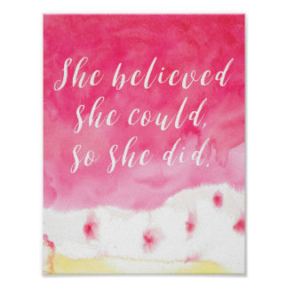 """""""She believe she could, so she did"""" Quote Poster"""